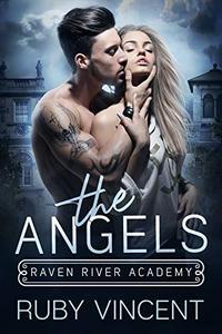 The Angels: A Dark High School Bully Romance