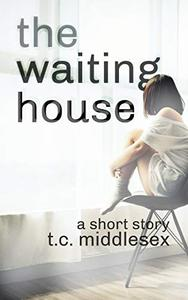 The Waiting House