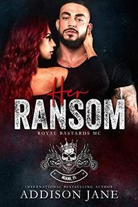 Her Ransom: Royal Bastards MC - Miami, FL