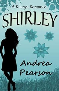 Shirley, a Kilenya Romance