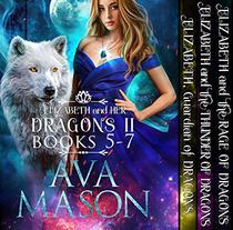 Elizabeth and Her Dragons II  (Fated Alpha Books 5-7): A Shifter, Paranormal Romance Box Set