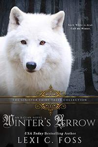 Winter's Arrow: A Dark Snow White Retelling