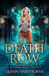 Death Row: A Reverse Harem Paranormal Prison Romance