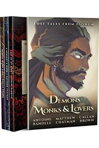 Demons, Monks, and Lovers: An Esowon Story