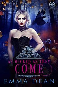 As Wicked As They Come: A Reverse Harem Academy Series
