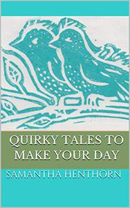 Quirky Tales to Make Your Day