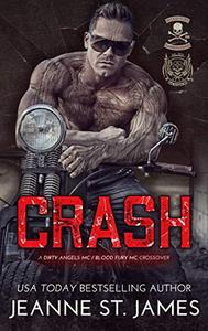 Crash: A Dirty Angels MC/Blood Fury MC Crossover