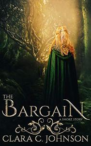 The Bargain: A Short Story