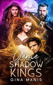 Genie and the Shadow Kings: Three Wish Romance