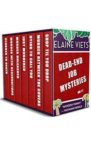 The Dead-End Job Mysteries: Volume 1-7