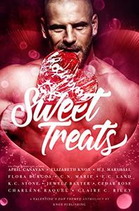 Sweet Treats: A Valentine's Day Anthology