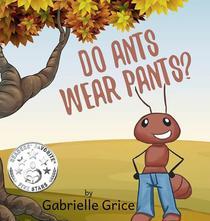 Do Ants Wear Pants?