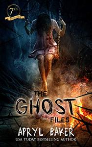 The Ghost Files - 7th Anniversary Edition