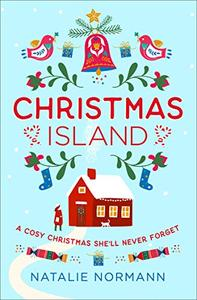 Christmas Island: Escape to a winter wonderland in Norway with this cosy, heartwarming romance novel!