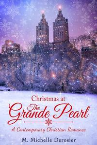 Christmas at The Grande Pearl