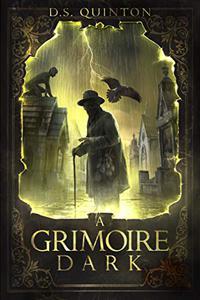 A Grimoire Dark: A Supernatural Thriller