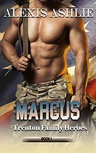 Marcus: Trenton Family Heroes Book 1