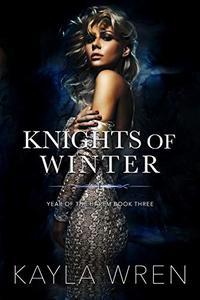 Knights of Winter: A contemporary reverse harem romance