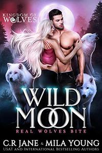 Wild Moon: A Rejected Mates Romance