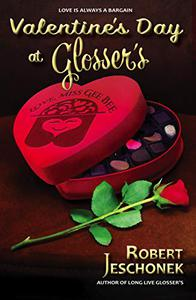Valentine's Day at Glosser's: A Johnstown Tale