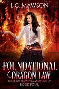 Foundational Dragon Law