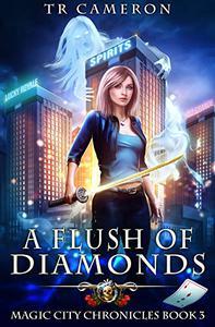 A Flush of Diamonds