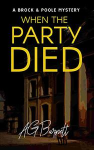 When The Party Died: An addictive British mystery detective series