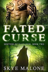 Fated Curse: A Post-Apocalyptic Shifter Paranormal Romance