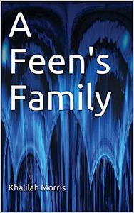 A Feen's Family