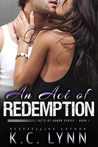 An Act of Redemption: A Second Chance Romance