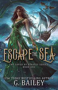 Escape the Sea: Reverse Harem Fantasy Romance