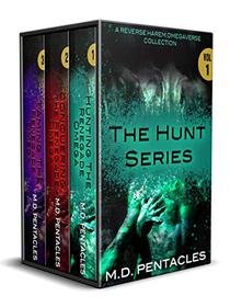 The Hunt Series, Volume One: A Reverse Harem Omegaverse Collection