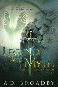 Legend and Myth: Gate to the Ancient Realm