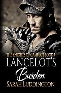 Lancelot's Burden