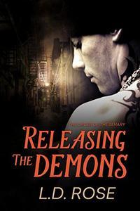 Releasing the Demons