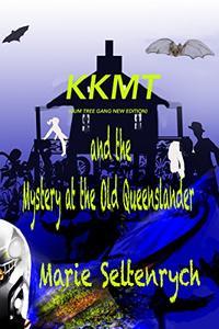 KKMT : Mystery at the Old Queenslander