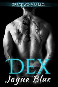 Dex: MC Biker Romance