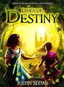 Dawn of Destiny: Eternal Light Saga