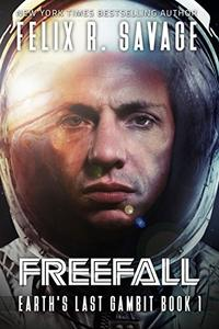 Freefall: A First Contact Technothriller