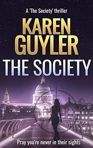 The Society: Book 1 of The Society action thriller series