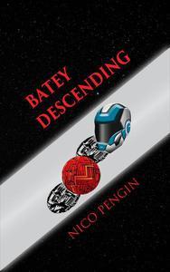 Batey Descending