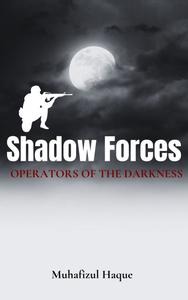 Shadow Forces: Operators of the Darkness