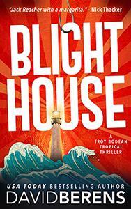 Blight House: A laugh until you die coastal crime thriller!