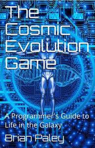 The Cosmic Evolution Game