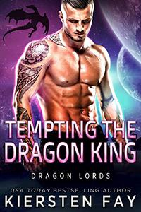 Tempting The Dragon King: A SciFi Dragon Shifter Romance