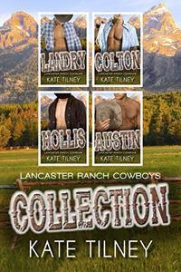 Lancaster Ranch Cowboys Collection