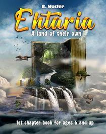 Ehtaria: A land of their own