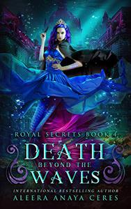 Death Beyond the Waves