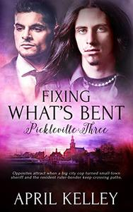 Fixing What's Bent: An MM Small Town Romance