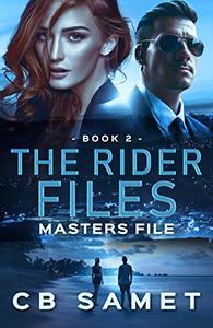Masters File: The Rider Files, Book 2